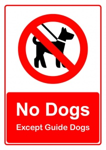 No Dogs (Except Guide Dogs) Sign