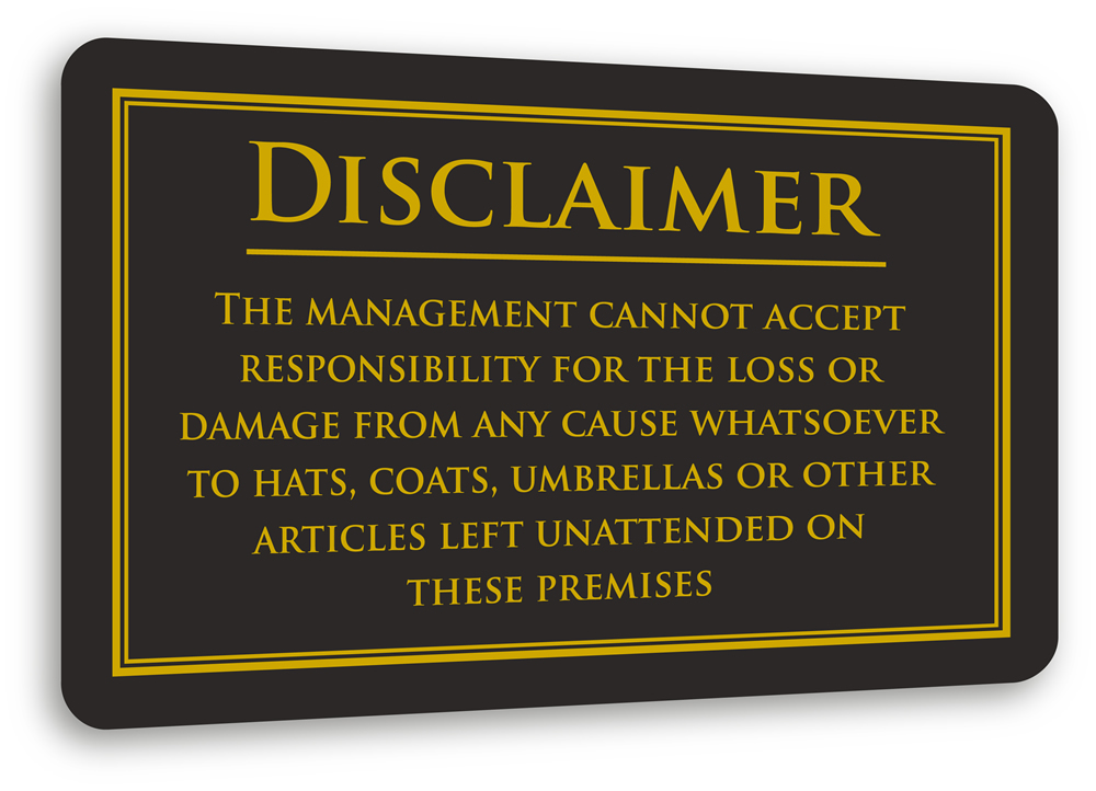 Personal Property Disclaimer Sign