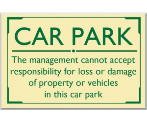 Car Park Disclaimer External Sign