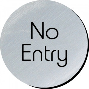 No Entry Door Disc