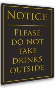 No Drinks Outside Sign
