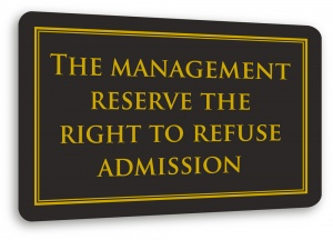 Right to Refuse Admission Sign