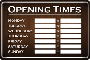 Opening Times Sign